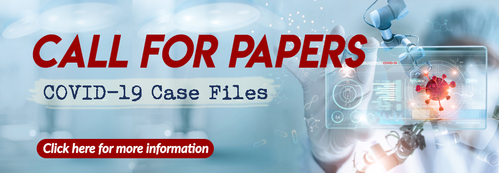 Singapore Medical Journal Call for Papers: COVID-19 Case Files